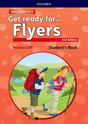 Get Ready for Flyers. Student's Book 2nd Edition (Get...