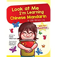 Deals on Look at Me I'm Learning Chinese Mandarin: A Story Kindle Edition