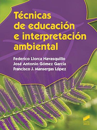Técnicas de educación e interpretación ambiental (Agraria)