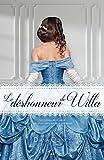 Le déshonneur de Willa - Les imprudences de la noblesse Tome 3