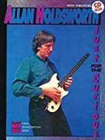 Allan Holdsworth -- Just for the Curious: Book & CD (CPP Media Video Transcription Series) by Allan Holdsworth(1993-12-01)