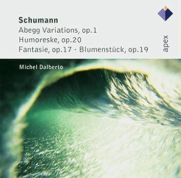 Schumann : 'Abegg' Variations, Humoreske, Fantasie & Blumenstück  -  Apex
