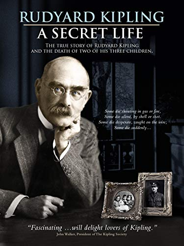 Rudyard Kipling - A Secret Life