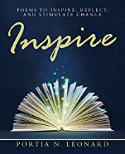 Inspire: Poems to Inspire, Reflect, and Stimulate Change