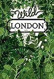 Wild London