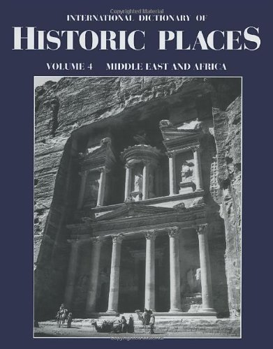 Middle East and Africa: International Dictionary of Historic Places (1996-01-01)