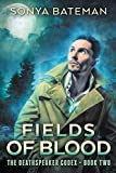 Fields of Blood (The DeathSpeaker Codex Book 2)