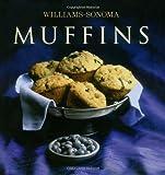 Williams-Sonoma Collection: Muffins