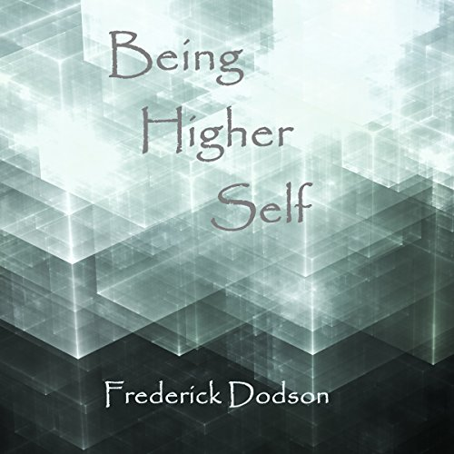 Being Higher Self audiobook cover art
