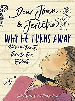 Julia Davis & Vicki Pepperdine - Joan & Jericha: Why He Turns Away - Do's And Don'ts From Dating To Death