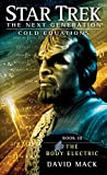 Cold Equations: The Body Electric: Book Three (Star Trek: The Next Generation: Cold Equations 3) (English Edition)