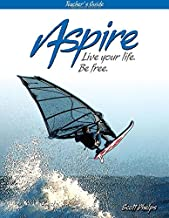 Aspire: Live your life. Be Free. Teacher's Guide 2017 Edition