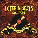 Raul Campos Presents Loteria Beats Mixtape, Vol. 1