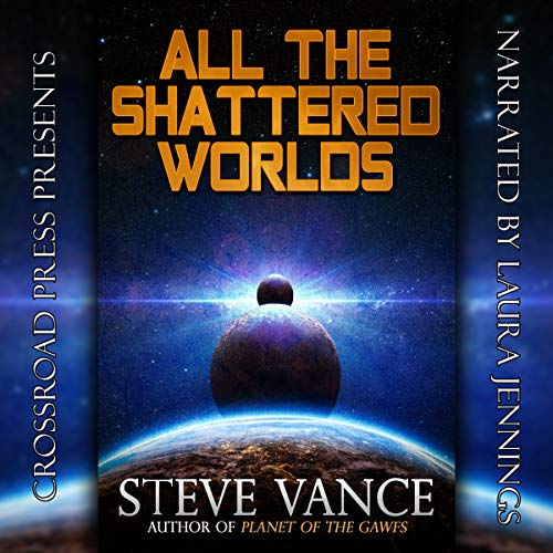 All the Shattered Worlds audiobook cover art