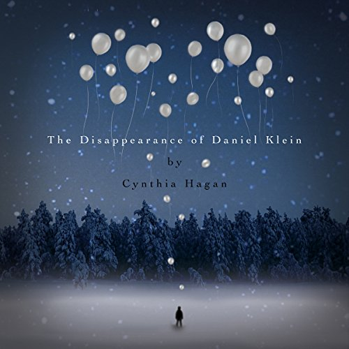 The Disappearance of Daniel Klein audiobook cover art