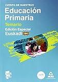 Cuerpo de maestros. Educación primaria. Temario. Volumen iii. (edición especial euskadi) (Maestros 2015)