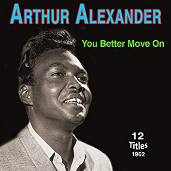 Arthur Alexander - You Better Move On (1962)