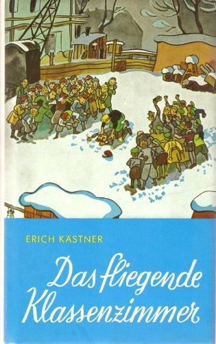 Das fliegende Klassenzimmer : e. Roman für Kinder.