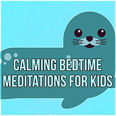 Calming Bedtime Meditations for Kids - Calming Bedtime Music to Help Kids Relax, Soothing Sounds of Nature, White Noise, Inner Peace, Sleep Hypnosis, Sweet Dreams