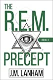The R.E.M. Precept: A Thriller (The REM Series, Book 3) (English Edition)