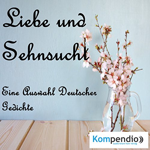 Liebe und Sehnsucht                   By:                                                                                                                                 Johann Wolfgang von Goethe,                                                                                        Paul Fleming                               Narrated by:                                                                                                                                 Matthias Ubert                      Length: 10 mins     Not rated yet     Overall 0.0