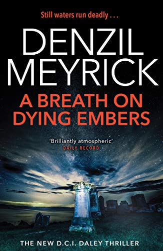 A Breath on Dying Embers: A DCI Daley Thriller (Book 7) - The pageturning thriller from the No.1 bestseller (English Edition)