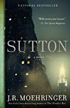 Sutton by J.R. Moehringer (2013-05-07)