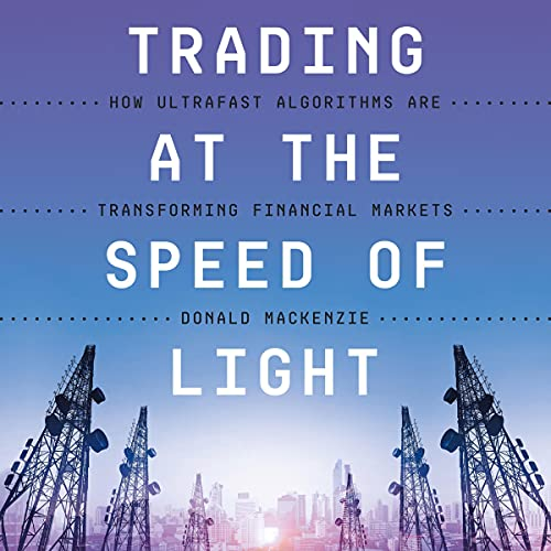 Couverture de Trading at the Speed of Light