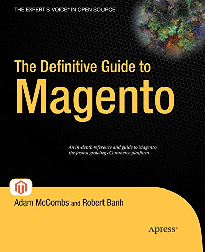 The Definitive Guide to Magento (Expert's Voice in Open Source)
