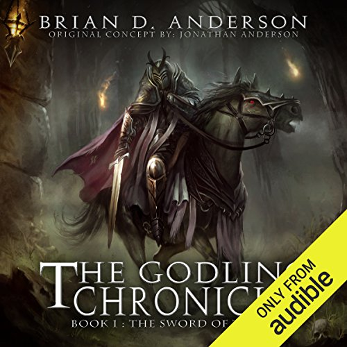 The Godling Chronicles: The Sword of Truth, Book 1                   By:                                                                                                                                 Brian D. Anderson                               Narrated by:                                                                                                                                 Derek Perkins                      Length: 12 hrs and 52 mins     80 ratings     Overall 4.2