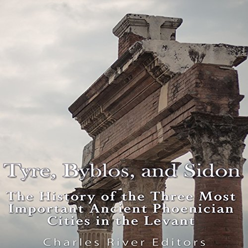 Tyre, Byblos, and Sidon audiobook cover art