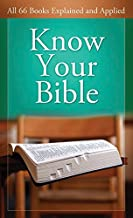 Know Your Bible: All 66 Books Explained and Applied (Value Books) PDF