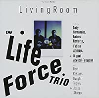 Living Room by The Life Force Trio (2006-08-21)
