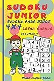 Sudoku Junior - Sudoku Para Niños 4x4 - Volumen 4: Juegos De Lógica Para Niños