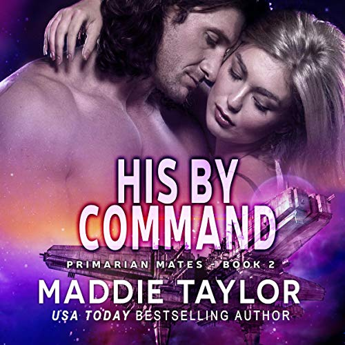 His by Command Audiobook By Maddie Taylor cover art