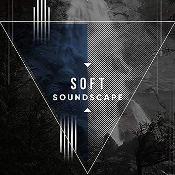 Soft Soundscape, Vol. 6