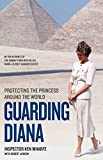 Guarding Diana: Protecting the Princess Around the World