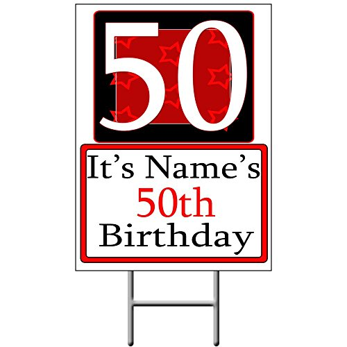 Personalized 50 Year Old Yard Sign (Each) - Customized by Partypro
