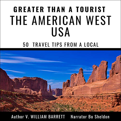 Greater than a Tourist: The American West USA cover art