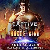 Captive of the Horde King: Horde Kings of Dakkar, Book 1