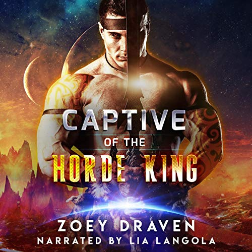 Captive of the Horde King Audiobook By Zoey Draven cover art