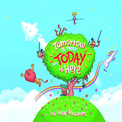 Tomorrow Is Near but Today Is Here audiobook cover art