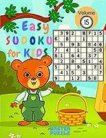 Easy Sudoku for Kids - The Super Sudoku Puzzle Book Volume 15