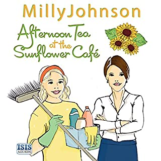 Afternoon Tea at the Sunflower Café                   By:                                                                                                                                 Milly Johnson                               Narrated by:                                                                                                                                 Colleen Prendergast                      Length: 14 hrs and 24 mins     438 ratings     Overall 4.7