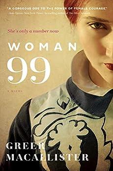 Woman 99: A Novel by [Greer Macallister]