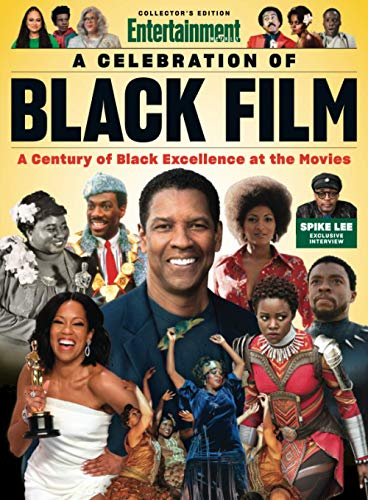 Compare Textbook Prices for A Celebration of Black Film  ISBN 9781547856633 by The Editors of Entertainment Weekly