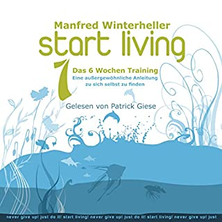 Start Living 1: Das 6 Wochen Training Titelbild