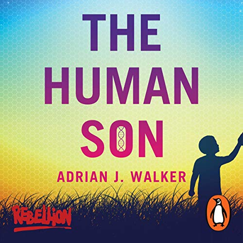 The Human Son Audiobook By Adrian J. Walker cover art