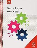 Tecnologia. Nivel I Adaptacion Curricula (ADAPTACIONES CURRICULARES PARA ESO)