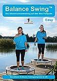 Balance Swing Easy - das Training auf dem Minitrampolin: Fitness DVD